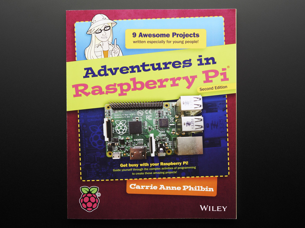 Adventures in Raspberry Pi – Second Edition